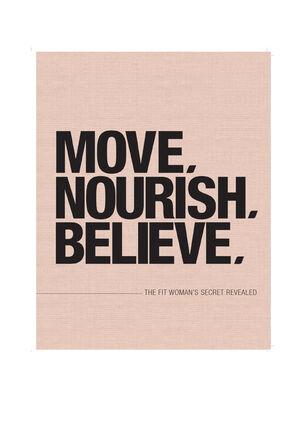 Move Nourish Believe Paperback